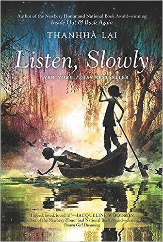 Listen, Slowly: Thanhha Lai: 9780062229199: Amazon com: Books