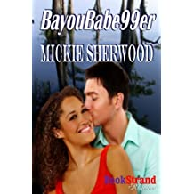 BayouBabe99er (BookStrand Publishing Romance)