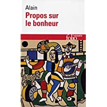 Propos sur le bonheur (Folio Essais t. 21) (French Edition)