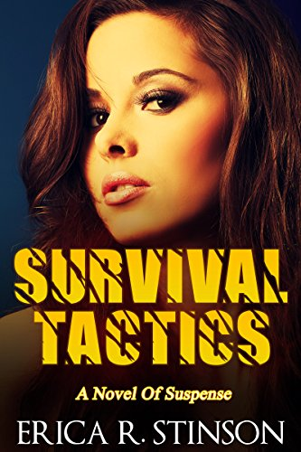 Survival Tactics: A Novel Of Suspense by [Stinson, Erica R.]