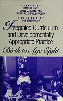 Integrated Curriculum and Developmentally Appropriate