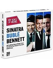 My Kind of Music: Sinatra, Buble, Bennett