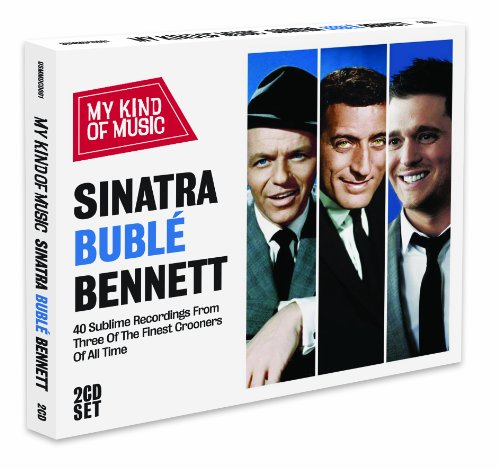 Sinatra Buble & Bennett - My Kind Of Music (Michael Kinder)