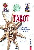 img - for Tarot: La Historia, el Simbolismo y el Juego (Saber M  s) book / textbook / text book