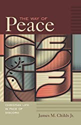 The Way of Peace: Christian Life in Face of Discord