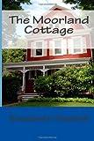 The Moorland Cottage, Elizabeth Gaskell, 1495437140