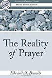 The Reality of Prayer (Authentic Original Classic)