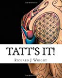 Tatt's It!, Richard Wright, 1461126436