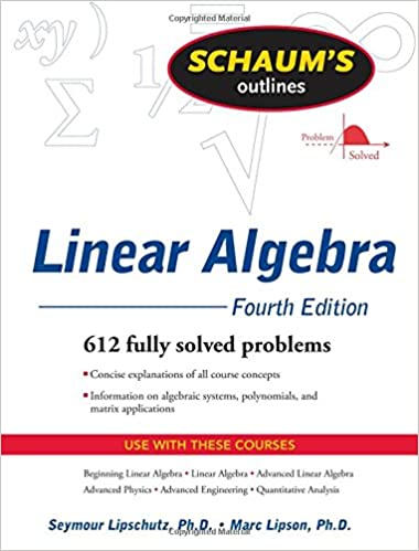 buy schaum s outline of linear algebra fourth edition schaums