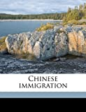Chinese Immigration, Mary Roberts Coolidge, 1171811403