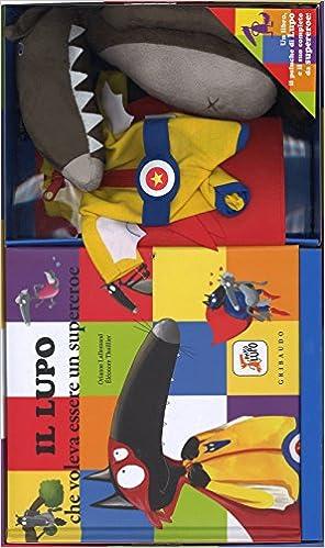 Il lupo che voleva essere un supereroe. Amico lupo. Ediz. a colori. Con gadget: Amazon.es: Éléonore Thuillier, O. Lallemand, D. Gamba: Libros en idiomas ...