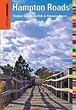 Hampton Roads - Insiders' Guide, Anthony F. Germanotta, 0762760176