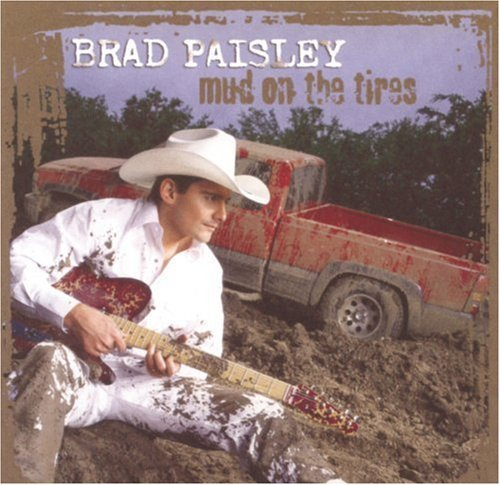 Price comparison product image Mud on the Tires by PAISLEY, BRAD