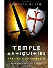 The Temple Antiquities: The Templar Papers II