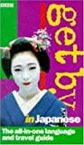img - for Get by in Japanese 1998 Travel Pack by Akiko Motoyoshi (1998-03-05) book / textbook / text book