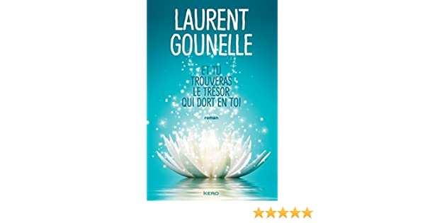 Et Tu Trouveras Le Tresor Qui Dort En Toi French Edition