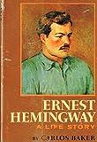 Ernest Hemingway Life Story 9780685458273