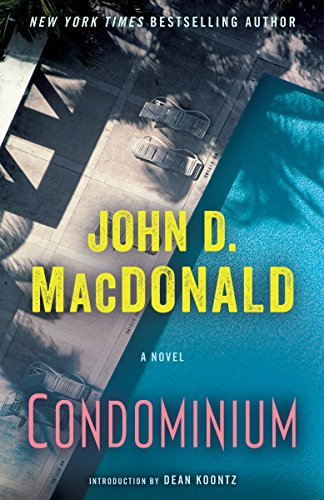 Condominium by John D. MacDonald