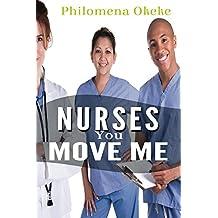 Nurses You Move Me