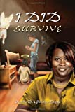 I Did Survive, Cynthia D. Williams-Buggs, 1441592148