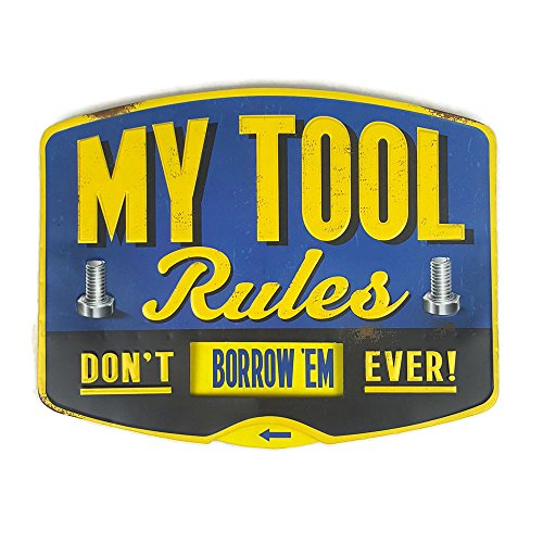 66Retro (Embossed) My Tool Rules, Don't Move 'em ever!, Vintage Retro Metal Tin Sign, Wall Decorative Sign