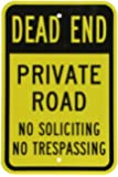 "SmartSign Traffic Sign, Legend ""Dead End Private Road No Soliciting Trespassing"", Black on Yellow"