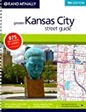 Rand McNally Greater Kansas City Street Guide (Rand McNally Kansas City Street Guide)