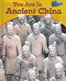You Are in Ancient China, Ivan Minnis, 1410906191