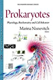 img - for Prokaryotes: Physiology, Biochemistry And Cell Behavior (Biochemistry Research Trends) (2014-12-20) book / textbook / text book