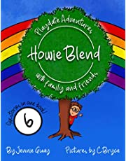 Howie Blend: Playdate Adventures with Family and Friends