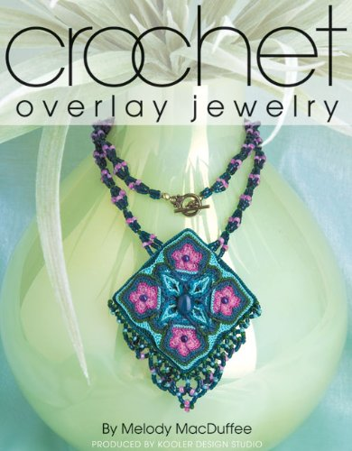 Crochet Overlay Jewelry (Leisure Arts #4014)
