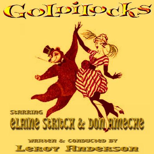 Leroy Anderson's Goldilocks