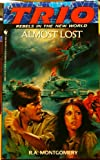 Almost Lost, R. A. Montgomery, 0553284622