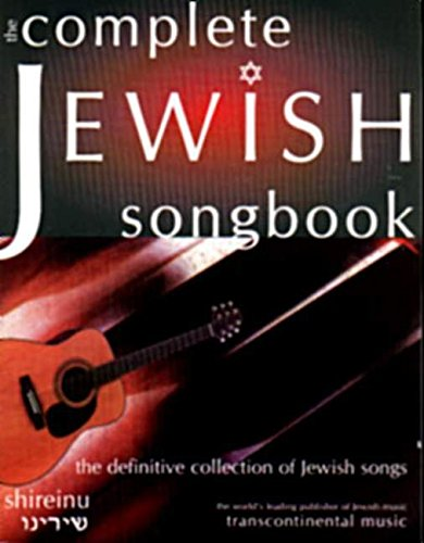 The Complete Jewish Songbook The Definitive Collection Of Jewish