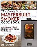 Best Masterbuilt Cookbooks - Masterbuilt Smoker Cookbook: The Complete Masterbuilt Smoker Cookbook Review