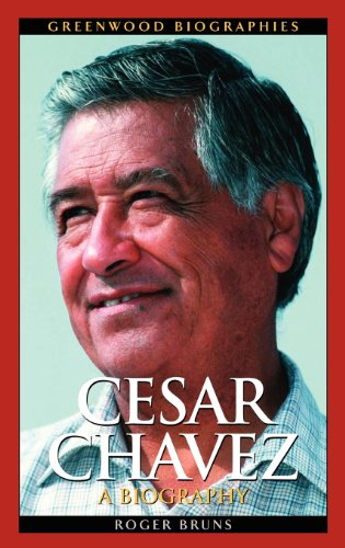 Cesar Chavez: A Biography (Greenwood Biographies)