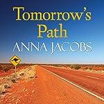 Tomorrow's Path | Anna Jacobs