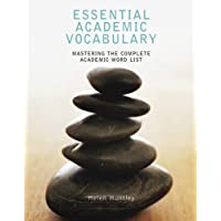 Essential Academic Vocabulary: Mastering the Complete Academic Word List
