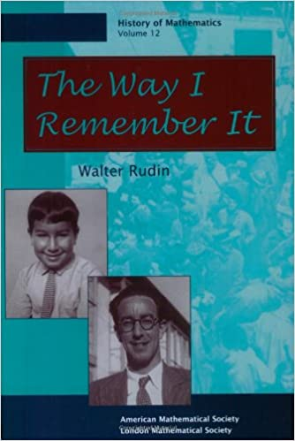 Book The Way I Remember It (History of Mathematics, V. 12)