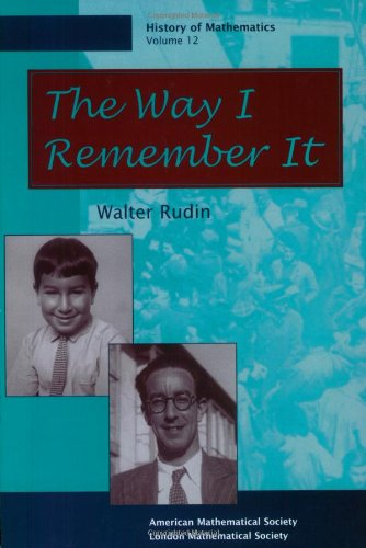 Download The Way I Remember It (History of Mathematics, V  12) book
