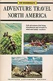 Adventure Travel North America, Pat Dickerman, 0913216003