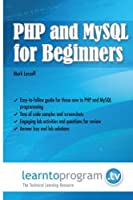 PHP and MySQL for Beginners Front Cover