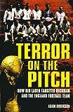 Terror on the Pitch, Adam Robinson, 1840186135
