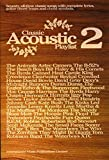 Classic Acoustic Playlist: v. 2: (Chord Songbook)