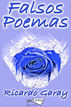 Falsos Poemas por [Garay, Ricardo]
