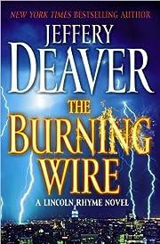 Jeffery Deaver'sThe Burning Wire: A…