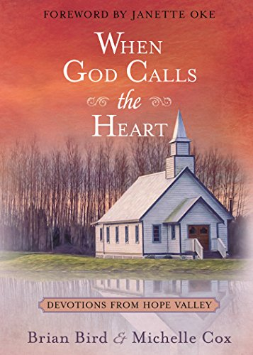When God Calls the Heart: Devotions from Hope - Heart Hope