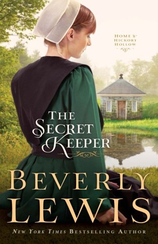 The Secret Keeper (Home to Hickory Hollow) (Home To Hickory Hollow Series By Beverly Lewis)