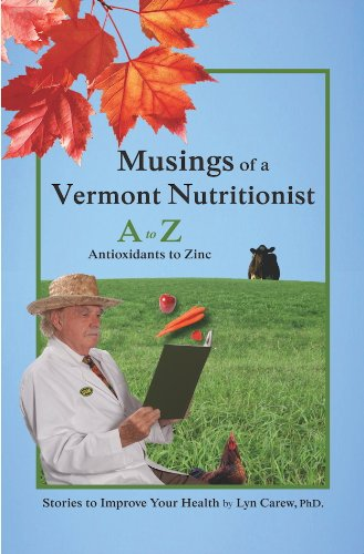 Musings of a Vermont Nutritionist: A to Z: Antioxidants to Zinc