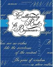 Calligraphy Book for Beginners: Calligraphy Lettering Workbook Teaching Cursive Handwriting Art